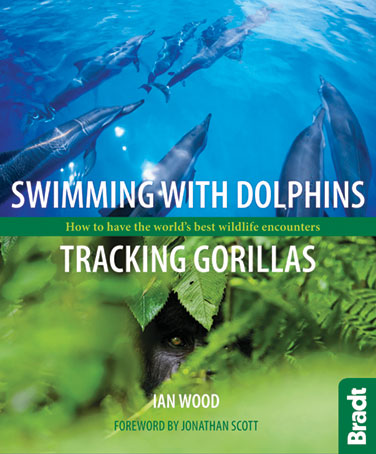 Swimming with dolphins tracking gorillas book Ian Wood